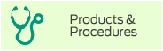 Products and Procedures