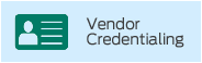 Vendor Credentialing
